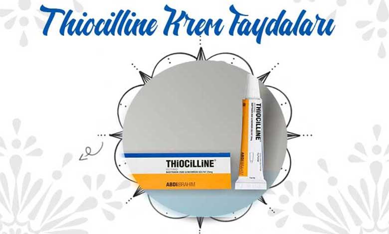 Thiocilline Krem Nasıl Kullanmalıyız