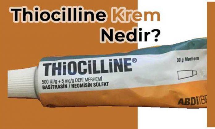 Thiocilline Krem Faydaları